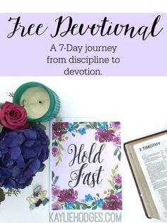 Hold Fast: Free 7-Day journey from discipline to devotion! #devotion #devotional #free #Godsword #Bible #scripture #Biblestudy #womensministry #ministry #resource #verse