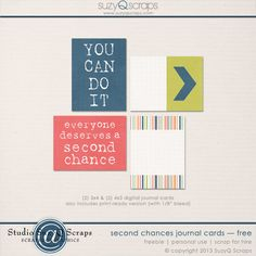 Special Treat: Suzy sent over a coordinating FREEBIE just for you! Download: Second Chances Journal Cards!  Again @SuzyQ Scraps is spoiling her fans!  Not only will you receive these awesome JC's, you'll get a coupon code to her store at SBG AND you'll be linked up to a free alpha on her FB fan page!  Thank you so much, @SuzyQ Scraps !!!!!!!