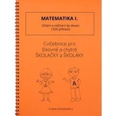 Matematika I. Sčítání a odčítání do deseti Thing 1, Prepositions, Home Schooling, Math Worksheets, Best Sellers, Alphabet, Language, Notes, Teacher