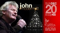 """SUNDAY DECEMBER 20 8:00pm $55 including all fees   John Charles McDermott  is a Scottish-Canadian tenor best known for his rendering of the song """"Danny Boy"""""""