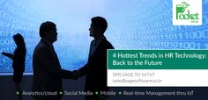 4 Hottest Trends in HR Technology: Back to the Future  http://blog.pockethcm.com/4-hottest-trends-in-hr-technology-back-to-the-future/