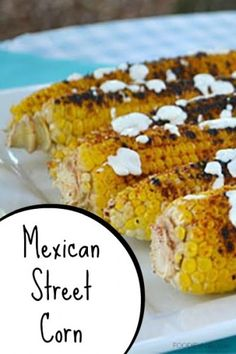 Mexican Street Corn | FOODIEaholic.com #recipe #cooking #corn #grill #vegetable #side #appetizer