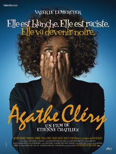 Agathe Cléry is French musical released in 2008 in which a racist excusive at cosmetic company where she specializes in light skin makeup products and hating everyone who isn't like her has her skin turn dark overnight, bad cinema then ensues.