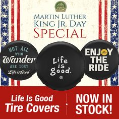 In honor of Martin Luther King Jr. Day, we're offering a special on our recently added Life is Good Tire Covers! Multiple styles available.  Get yours now: http://www.justforjeeps.com/lifeisgood.html