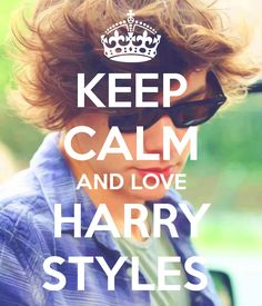 KEEP CALM AND LOVE HARRY STYLES - KEEP CALM AND CARRY ON Image Generator - brought to you by the Ministry of Information