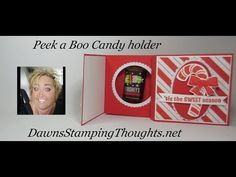 Peek a Boo Candy Holder video - Dawn's Stamping Thoughts Fun Fold Cards, Folded Cards, Treat Holder, Treat Box, Handmade Birthday Cards, Handmade Cards, Dawns Stamping Thoughts, Christmas Treat Bags, Candy Crafts