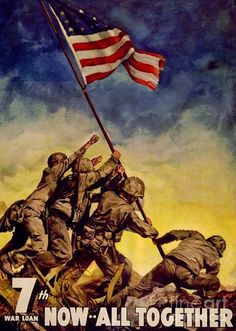 Iwo Jima Now All Together Poster Art Print: Retro style World War II Poster of the famous scene of the U. Soldiers raising the flag at the battle of Iwo Jima. This poster is suitable for framing. Iwo Jima Flag, Patriotic Posters, Patriotic Symbols, Pub Vintage, Vintage Travel, Unique Vintage, Ww2 Posters, Travel Posters, History Posters