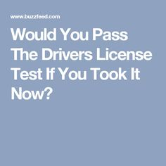 Four or more incorrect answers, and you're done! Think carefully before sharing this with any bad drivers you know, unless you want them asking for rides for the rest of their lives. Drivers License Test, Licence Test, Bad Drivers, You Take, Driving Test, Food And Drink, Hacks, Tips