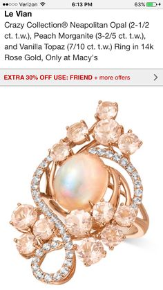 http://m.macys.com/shop/product/le-vian-crazy-collection-neapolitan-opal-2-1-2-ct-tw-peach-morganite-3-2-5-ct-tw-and-vanilla-topaz-7-10-ct-tw-ring-in-14k-rose-gold-only-at-macys?ID=2670805