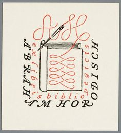 bookplate for Abraham Hordisch, a bookbinder ... depicts book being stitched together with needle and thread forming his initials