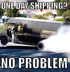 UPS delivers the shit out of your package. Car memes 02/16/14.