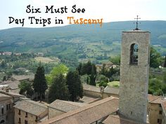 Six Must see day trips in Tuscany including Siena, Montelpulciano, Monteriggioni, Colle di Val D'Elsa, San Gimignano and Argentario.
