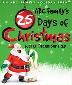 ABC Family 25 Days of Christmas 2012 Schedule. Yay!!! Bring it!!