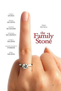 The Family Stone-My 2nd favorite movie, ever.