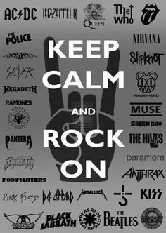 BEWARE: Description is long (due to list of band names) Here is the Keep Calm and Rock On wallpaper. Containing over 100 Rock and Metal band logos! Keep Calm, Rock On Wallpaper Rock And Roll, Pop Rock, Rock On, Music Love, Music Is Life, Good Music, 80s Music, Live Music, Nirvana