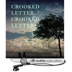 Crooked Letter, Crooked Letter: A Novel Amazon.com: Crooked Letter, Crooked Letter: A Novel eBook: Tom Franklin: Kindle Store I listened to this on audible, but it was so good that I might read the kindle version that I downloaded (for free IIRC) last December.  I didn't think I would like it, but it turned out to be a great read (or listen)