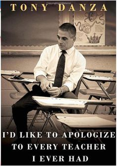 """GREAT BOOK!  """"I'd Like to Apologize to Every Teacher I Ever Had"""" Tony Danza spent a year teaching at a high school in Philadelphia. I met him at a book signing event last September. Read my blog post to find out why every teacher should read this book! You'll laugh, cry, giggle and sigh. :)"""
