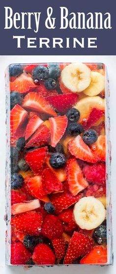 Beautiful summer berry and banana dessert terrine, a gelatin and white grape juice base, filled with fresh berries and bananas. A great fresh fruit alternative to jello! On SimplyRecipes.com