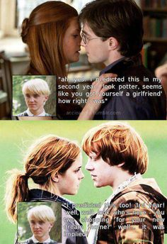 Malfoy- the ultimate matchmaker!... He's just jealous. At least of Ron. Everybody knows he fancied Hermione. ;)