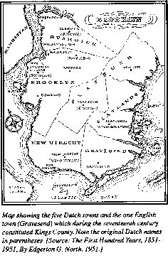 Map of 17th century King County. The Dutch were the first Europeans to settle in the area on the western end of Long Island, also inhabited by a Native American people, the Lenape. The first Dutch settlements, established in 1634, were called Midwout (Midwood) and Vlacke Bos.The Dutch also purchased land during the 1630s from the Lenape in present-day Gowanus, Red Hook, the Brooklyn Navy Yard, and Bushwick.