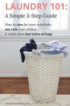 Laundry 101 - 3 Step Guide - How To Wash and Care For Your Clothes - sustainable and biodegradable detergent sources too - use these same steps to make your clothes wardrobe last at least twice as long and not fade or shrink. Tips and tricks for wool and cashmere too.