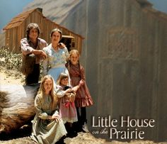 The Little House on the Prairie - Love the early seasons of this show, when the kids grow up it isn't as fun.