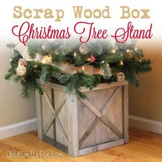 A DIY Crate tutorial to build a box out of scrap lumber to hold up your Christmas tree instead of a tree stand.