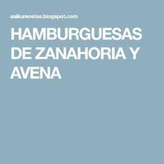 HAMBURGUESAS DE ZANAHORIA Y AVENA