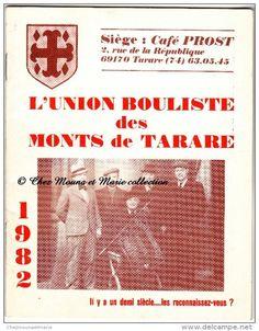 L UNION BOULISTE DES MONTS DE TARARE - 1982 - BOULES - RHONE 69 - LIVRET 32 PAGES PUBLICITE