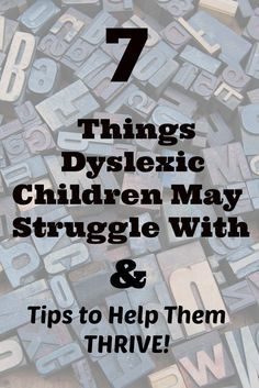 Things Dyslexic Children Struggle With | Overcome Dyslexia Struggles