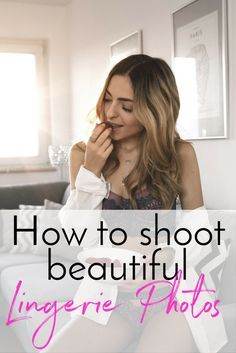 Lingerie and Boudoir photos are really difficult to photograph - especially if you want to make them look elegant yet sexy. I'm sharing my 5 tips on how to shoot beautiful lingerie photos! Bouidor Photography, Boudoir Photography Poses, Lingerie Photography, Boudoir Photos, Photography Outfits, Boudoir Photo Shoot, Budoir Shoot, Photography Accessories, Photography Courses