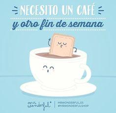 Necesito un café y otro fin de semana :P