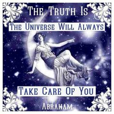 The Universe is always conspiring on your behalf for your well being........