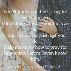 Wedding Quotes And Sayings Future Husband Prayer 68 Ideas For 2020 weddin. Wedding Quotes And Sayings Future Husband Prayer 68 Ideas For 2019 weddin. Godly Dating, Godly Marriage, Godly Relationship, Love And Marriage, Godly Wife, Relationship Challenge, Prayer For Husband, To My Future Husband, Future Husband Quotes