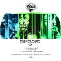 Deepologic - 22 [Loco Records Supreme] by Deepologic on SoundCloud