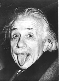 Taken at a birthday party, in hopes he would ruin the pic; only to make it one of his most popular: EINSTEIN THOUGHT EXPERIMENTS  Arguably the greatest mind in the history of the world had a (70%) higher concentration of glial cells, a wider parietal lobe than the average human brain, and (at 76) had a healthy brain of a young with no degenerative symptoms.