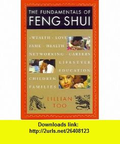 10 best textbooks illustrated by dennis tasa images on pinterest the fundamentals of feng shui lillian too isbn 10 1862047685 asin ebooks fandeluxe Gallery