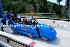 Experience the Olympics by flying down the Utah Olympic Park's bobsled/luge/skeleton track in a bobsled going up to 70 mph!