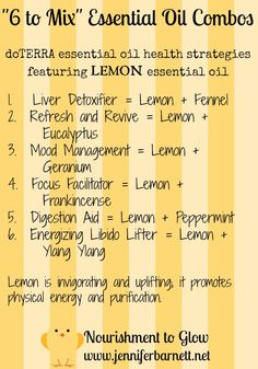 "#doterraleadership ""6 to Mix"" Essential Oil Combos featuring LEMON Essential Oil  http://www.mydoterra.com/brendabenzien/"