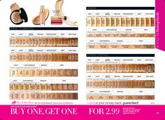 The Love Your Face Event Foundations & Concealers Buy 1, Get 1 for $2.99 https://www.avon.com/promotions/17618?repId=16402404