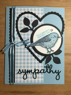 """On the inside using Best Birds and Well Said Stamp Sets & Gingham Gala DSP from Stampin' Up! The size of the card is x Features bird & Die Cut """"Sympathy"""" with balmy blue organza ribbon. Pet Sympathy Cards, Merry Christmas Card, Bird Cards, Get Well Cards, Card Patterns, Paper Cards, Cool Cards, Greeting Cards Handmade, Anniversary Cards"""