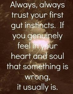 Y E S! Every, every time I go against my gut I get kicked in the ass. Listen to your #heart and your #intuition it won't fail you. #quotes #inspiration