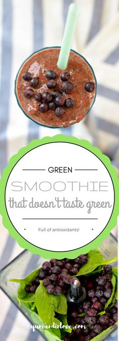 Delicious Green Smoothie That Doesn't Taste Green! Loaded with Antioxidants!