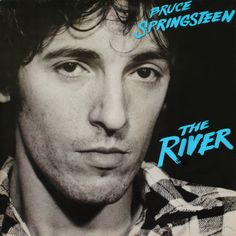 Springsteen, The River