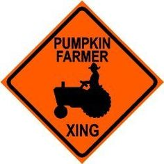 PUMPKIN FARMER CROSSING tractor farm sign by Texsign. Save 12 Off!. $21.95. Easy to install. GREAT Gift idea. Long Lasting. Brand New Sign. MADE IN USA. PUMPKIN FARMER CROSSING ZONE SIGN. A BRAND NEW SIGN!! Made of thick (.040in.) aluminum and tough cast vinyl this sign is 12in. wide and 12in. tall. Made to last for years outdoors also makes a great display indoors. Comes with 2 holes pre-punched for easy installation, corners are rounded. Buyer to pay $7.00 shipping anywhere in the... Farm Store, Farm Signs, New Sign, Seasonal Decor, Outdoor Gardens, Great Gifts, It Cast, Display, Outdoor Decor