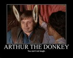 Arthur as a donkey - just a little hilarious
