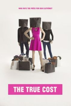 Movies The True Cost - 2015