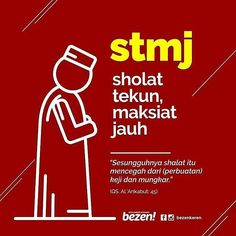 STMJ . Sholat Tekun  Maksiat Jauh #indonesiabertauhid by indonesiatauhid
