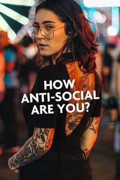Are you an antisocial person?
