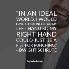 Jaded with everyday office work? Let these funny, awkward, and often sarcastic Dwight Schrute quotes lift you from your slump. The Office Quotes Dwight, Dwight Quotes, Dwight Schrute Quotes, Work Quotes, Quotes To Live By, Deep Quotes, Michael Scott, Quotable Quotes, Funny Quotes